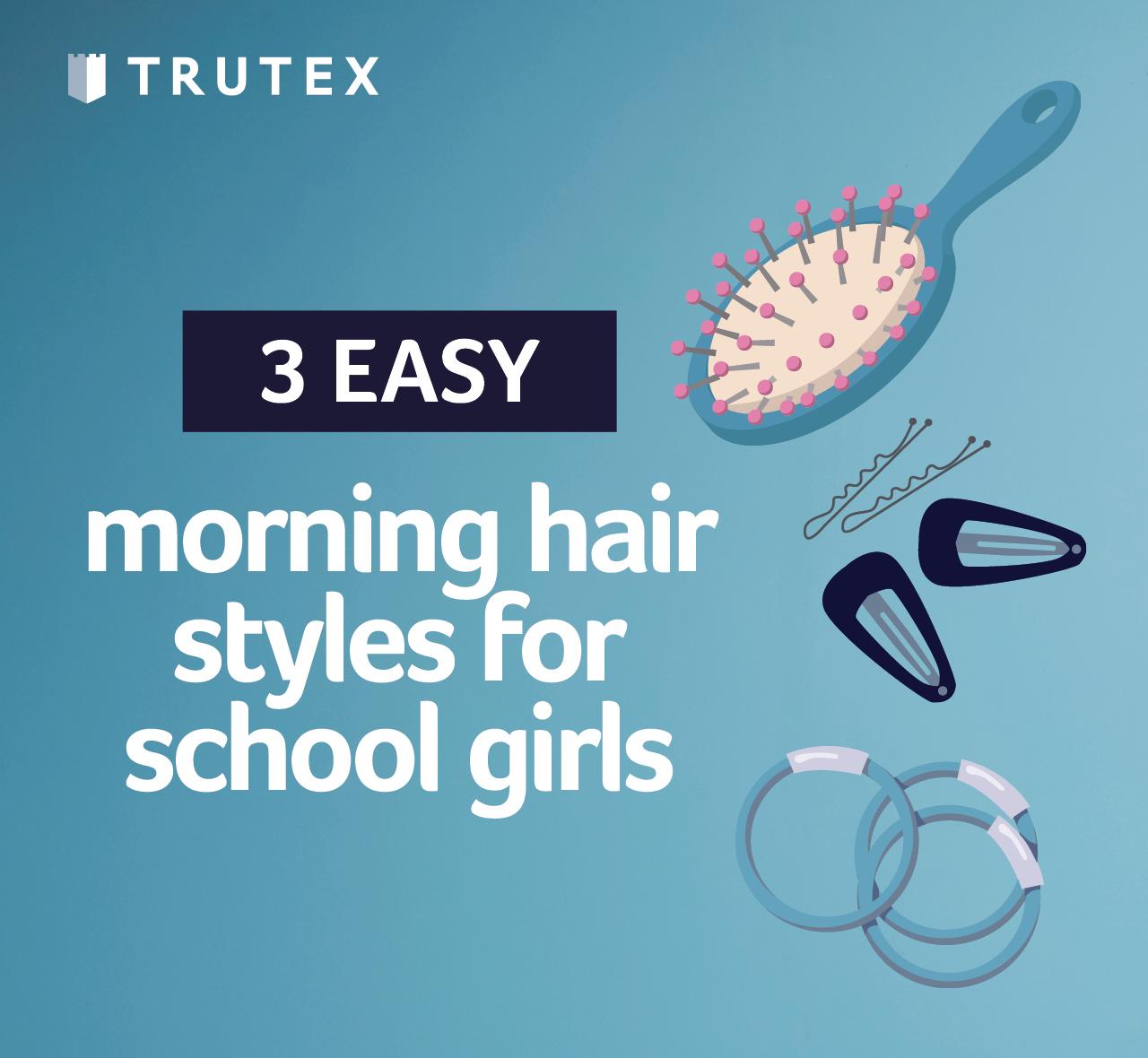 3 easy morning hair styles for school girls