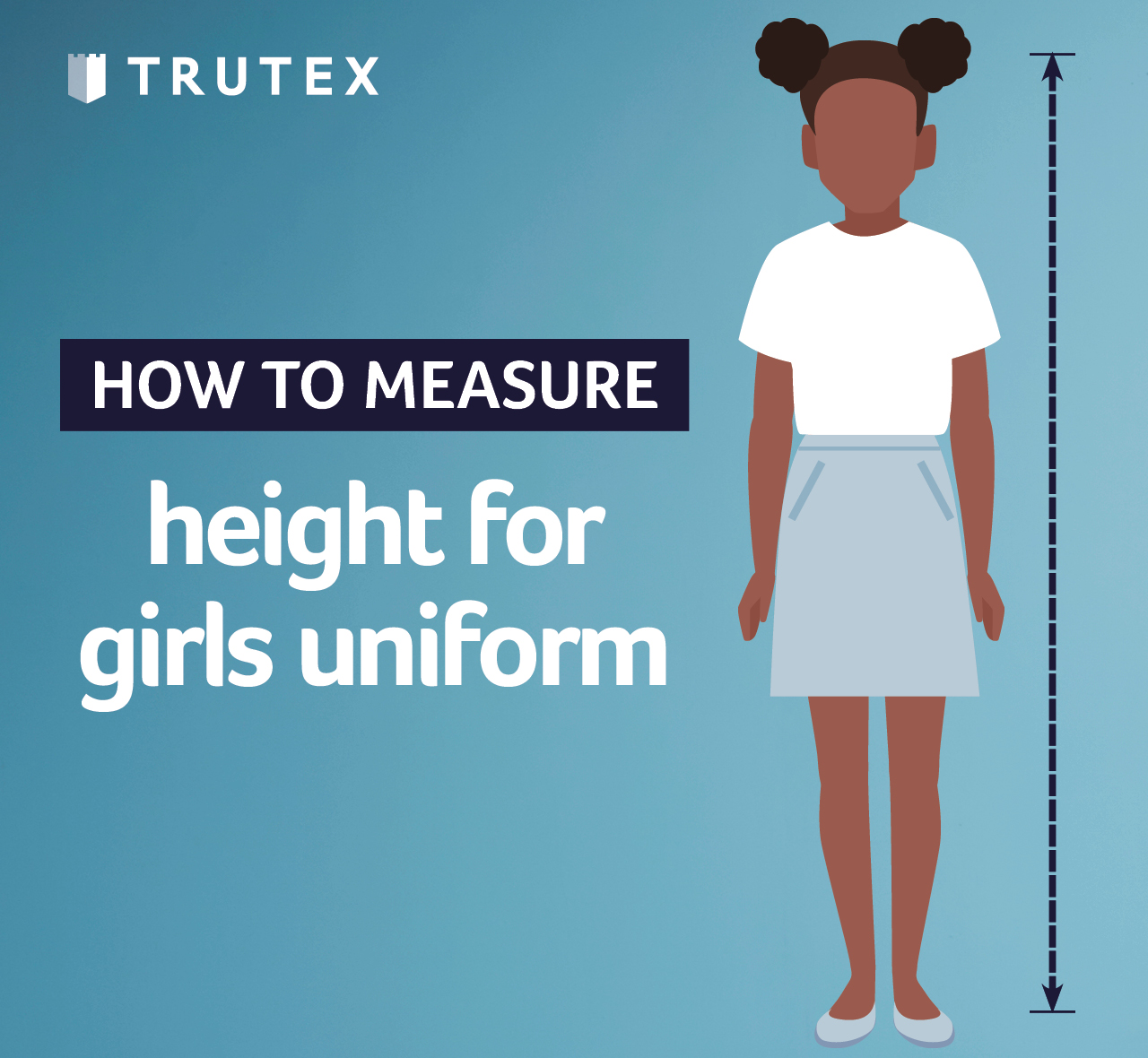 How to measure: height for girls uniform