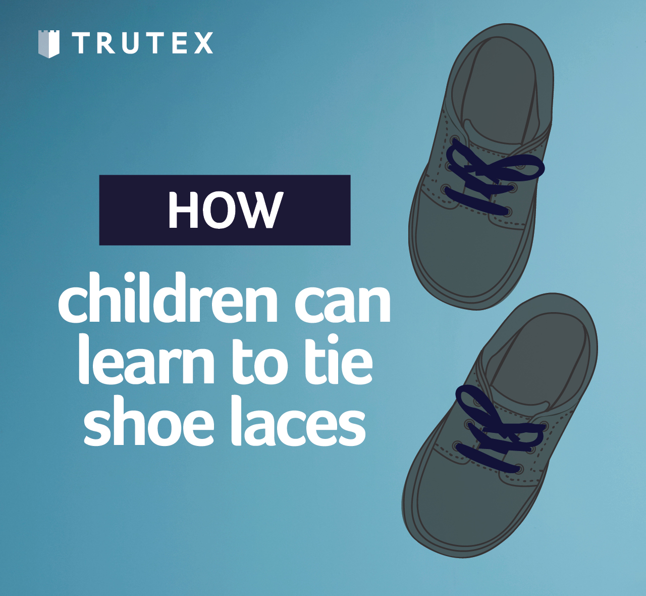 How children can learn to tie shoe laces